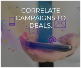 Correlate Campaigns to Deals