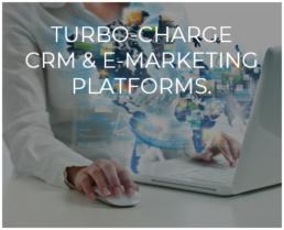 Turbo-Charge E-Marketing Platforms